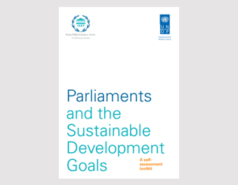 Parliaments and the Sustainable Development Goals: A self- assessment toolkit
