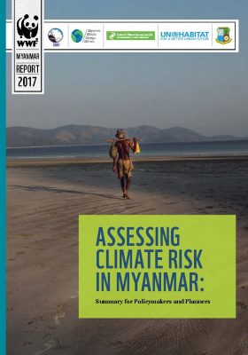 ASSESSING CLIMATE RISK IN MYANMAR: Summary for Policymakers and Planners