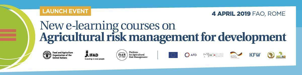 FAO e-learning courses on Agricultural Risk Management