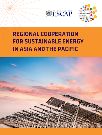 Regional Cooperation for Sustainable Energy in Asia and the Pacific