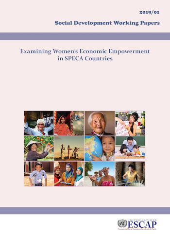 Social Development Working Papers on Examining Women's Economic Empowerment in SPECA Countries