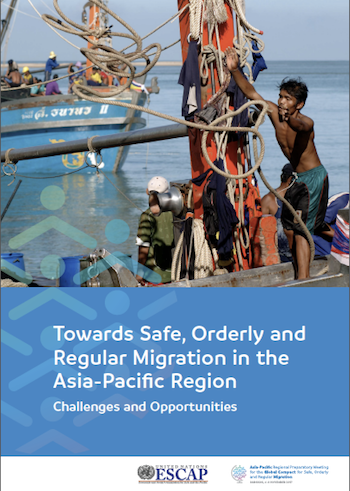 Towards Safe, Orderly and Regular Migration in the Asia‑Pacific Region