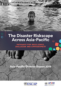 Asia-Pacific Disaster Report 2019
