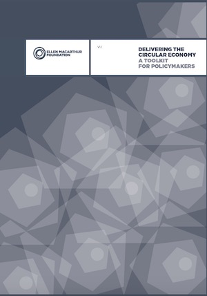 Delivering the circular economy: a toolkit for policymakers