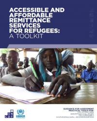 Affordable and Accessible Remittance Services for Refugees: A Toolkit