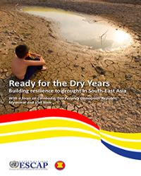 Ready for the Dry Years: Building resilience to drought in South-East Asia