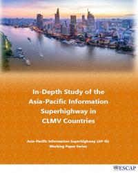In-depth Study of the Asia-Pacific Information Superhighway in CLMV Countries