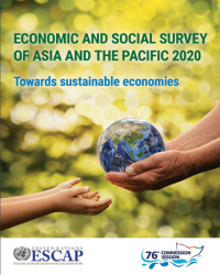 Economic and Social Survey of Asia and the Pacific 2020: Towards sustainable economies