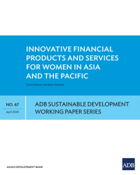 Innovative Financial Products and Services for Women in Asia and the Pacific