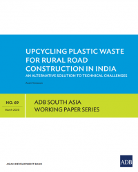 Upcycling Plastic Waste for Rural Road Construction in India: An Alternative Solution to Technical Challenges