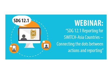 SDG 12.1 Reporting for SWITCH-Asia Countries – Connecting the dots between actions and reporting