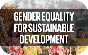 Gender Equality for Sustainable Development